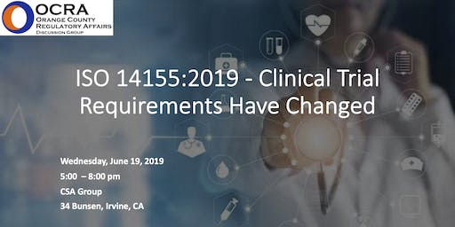 OCRA: ISO 14155:2019 - Clinical Trial Requirements Have Changed