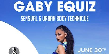 Gaby Equiz Sensual & Urban Body Technique tickets