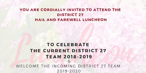 District 27 Hail and Farewell