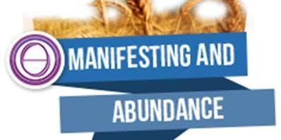 ThetaHealing: Manifesting and Abundance