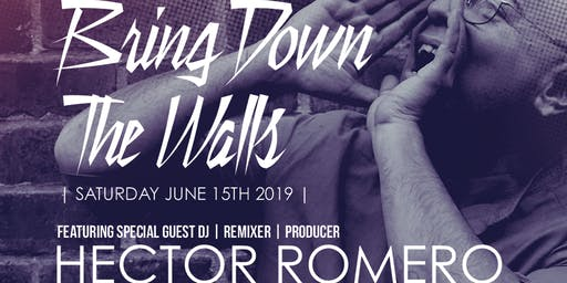 Bring Down the Walls ft. Hector Romero