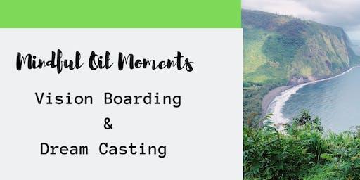 Vision Boarding & Dream Casting- Take 2
