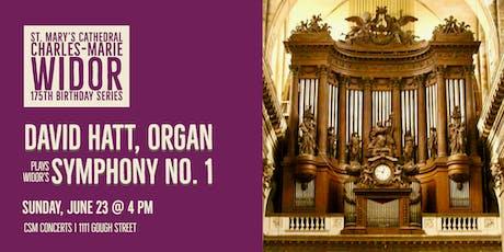 CSM Concerts | Widor 175th | David Hatt, organ tickets