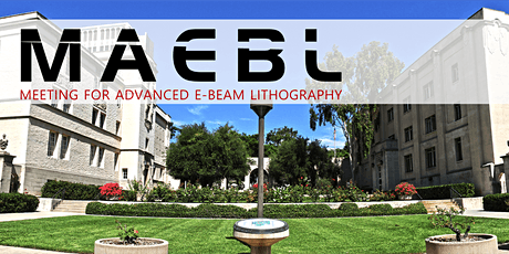 The Meeting for Advanced Electron Beam Lithography (MAEBL) tickets