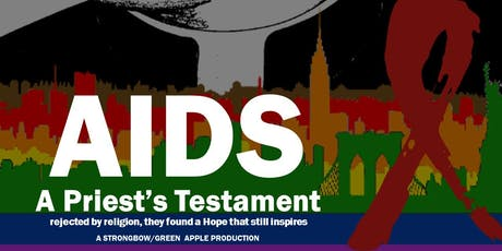 AIDS: A Priest's Testament tickets