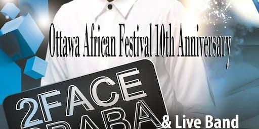 Ottawa African Festival 10th Anniversary 2019