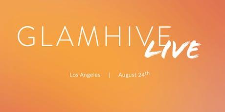 GLAMHIVE Live - LA 2019 tickets
