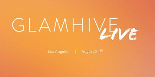 GLAMHIVE Live - LA 2019