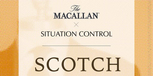 Macallan Whiskey Tasting with Situation Control