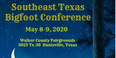 Southeast Texas Bigfoot Conference 2020 tickets
