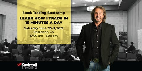 Rockwell Stock Trading Bootcamp - PASADENA, June 22nd tickets