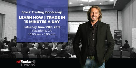Rockwell Stock Trading Bootcamp - PASADENA, June 29th tickets