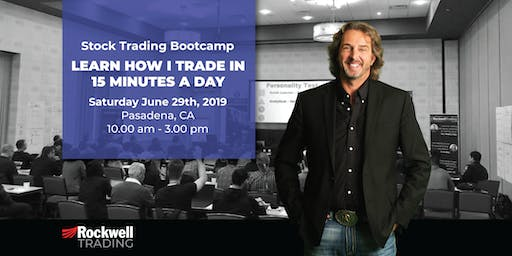 Rockwell Stock Trading Bootcamp - PASADENA, June 29th