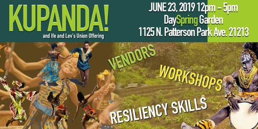 KUPANDA! Cultural sustainability gathering + Lev & Ife's Union Offering