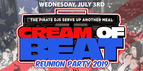 CREAM OF BEAT REUNION - 4TH OF JULY WEEK CELEBRATION tickets