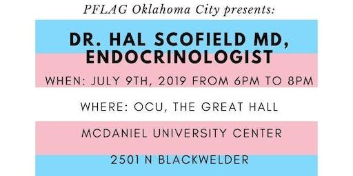 PFLAG OKC PRESENTS: Dr. Hal Scofield MD