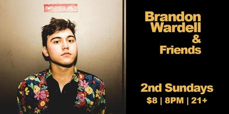 Brandon Wardell and Friends with Co-Host/DJ Jamel Johnson tickets