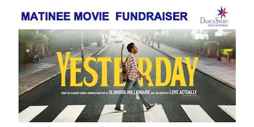 Movie Fundraiser - YESTERDAY