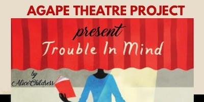 Trouble in Mind-Stage Play