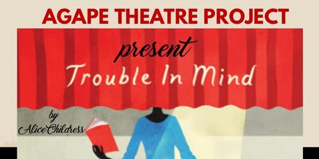 Trouble in Mind-Stage Play tickets