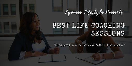 Best Life Coaching by Lyoness lifestyle - Dreamline & Make $#it Happen