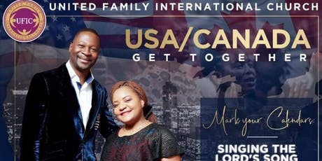 United Family International Church USA/Canada Get Together  tickets