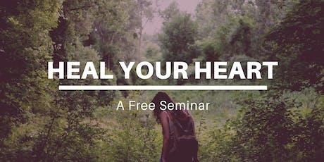 Heal Your Heart Seminar tickets