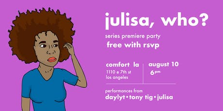 """Julisa Who?"" Webseries Premiere Party tickets"