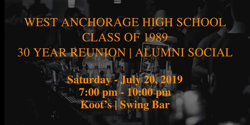 West Anchorage High School Alumni Social - all classes welcome!