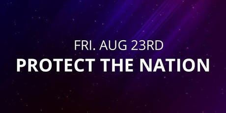 Protect the Nation tickets