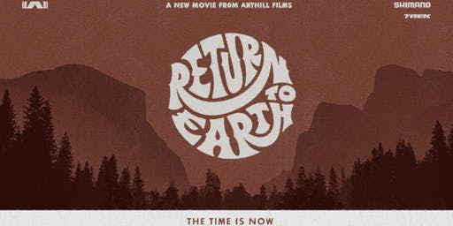Shimano Presents RETURN TO EARTH by Anthill Films - IRVINE