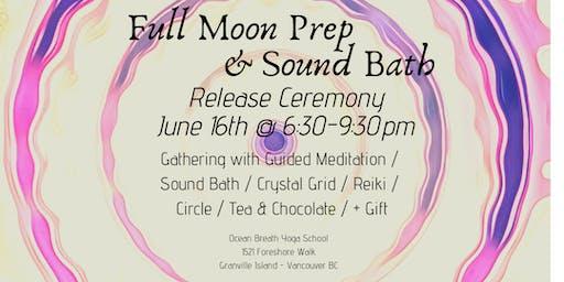 Full Moon Prep & Sound Bath Ceremony