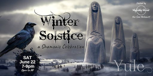 Winter Solstice - A Shamanic Celebration