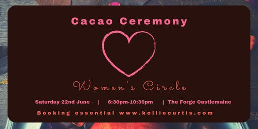 Cacao Ceremony ~ Women's Circle ~ Into the Heart