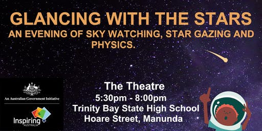 Glancing with the Stars: An evening of sky watching, astronomy and physics
