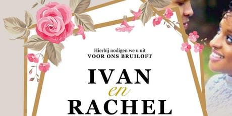 Wedding Ivan & Rachel tickets