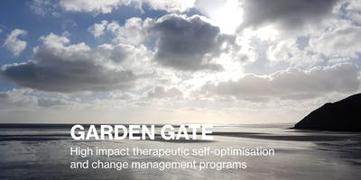 Garden Gate Therapeutic Self-Optimisation 2 Day Individual or Couple Program: September 5th & 6th 2019