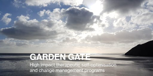 2 Day Individual or Couple Program: Garden Gate Therapeutic Self-Optimisation - October 3rd & 4th 2019