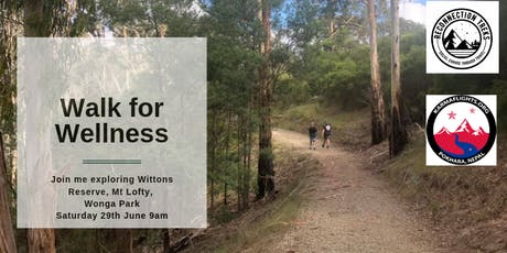 Walk for Wellness - Wittons Reserve/Mt Lofty  tickets