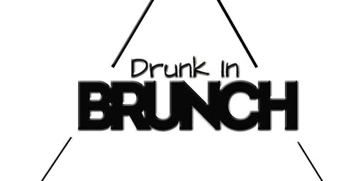 Drunk In Brunch