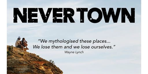 'Never Town' - Film Fundraiser for The Wild South
