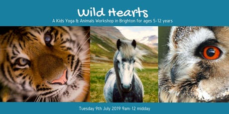 Wild Hearts - A kids yoga and animals workshop tickets
