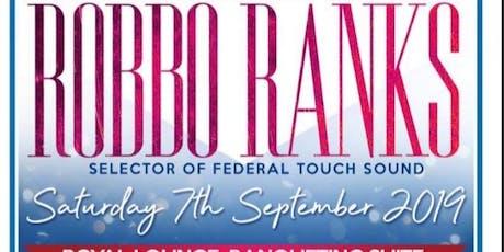 The Virgo Experience Robbo Ranks Birthday tickets