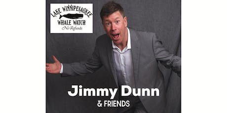 Comedian Jimmy Dunn and Friends Comedy Show tickets