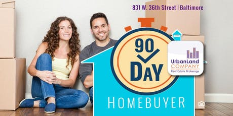 90 Day Homebuyer - Fast Track to Baltimore Home Purchase - 6/18/2019 tickets
