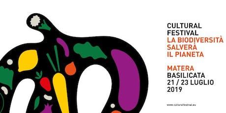 CULTURAL FESTIVAL MATERA 2019 biglietti