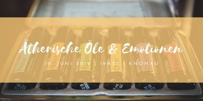 Ätherische Öle & Emotionen