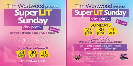 Tim Westwood - Super LIT Sunday – Day Party @ Night Tales in London tickets