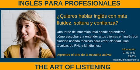 The Art of Listening - Escuchando en Inglés (Taller para alumnos) entradas