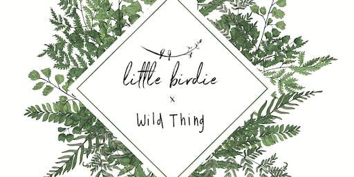 Little Birdie @ Wild Thing!